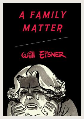 A Family Matter - Eisner, Will