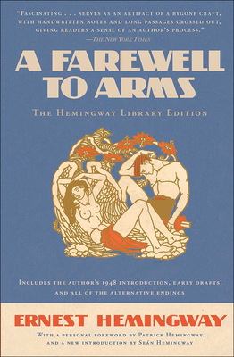 A Farewell to Arms - Hemingway, Ernest, and Hemingway, Patrick (Foreword by), and Hemingway, Sean (Introduction by)