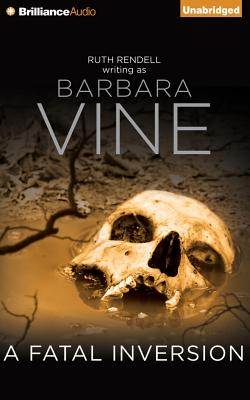 A Fatal Inversion - Vine, Barbara, and Gaminara, William (Read by)