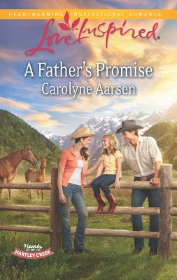 A Father's Promise - Aarsen, Carolyne
