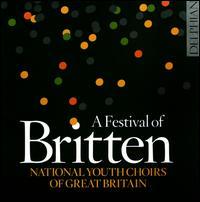A Festival of Britten - Eleanor Walder (soprano); James Sherlock (piano); James Sherlock (organ); Kirsty Hobkirk (soprano); Kirsty O'Neill (soprano);...
