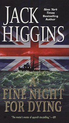 A Fine Night for Dying - Higgins, Jack