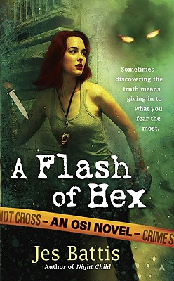 A Flash of Hex - Battis, Jes