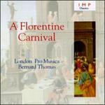 A Florentine Carnival