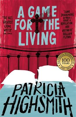 A Game for the Living: A Virago Modern Classic - Highsmith, Patricia