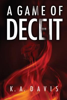 A Game of Deceit - Davis, K a