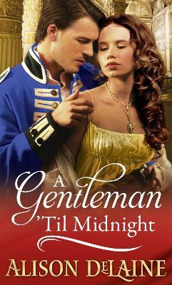 A Gentleman 'Til Midnight - DeLaine, Alison