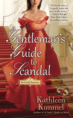 A Gentleman's Guide to Scandal - Kimmel, Kathleen