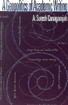 A Geopolitics of Academic Writing - Canagarajah, A Suresh