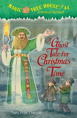 A Ghost Tale for Christmas Time: A Merlin Mission - Osborne, Mary Pope
