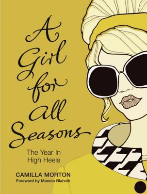 A Girl For All Seasons - Morton, Camilla