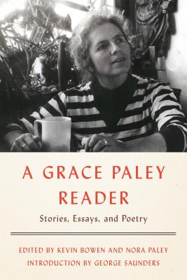 A Grace Paley Reader: Stories, Essays, and Poetry - Paley, Grace