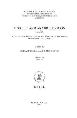 A Greek and Arabic Lexicon (Galex) Fascicle 9, Bdn - Brhn - Endress, Gerhard, Professor (Editor)