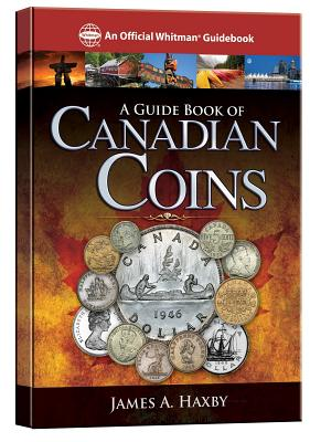 A Guide Book of Canadian Coins - Haxby, James