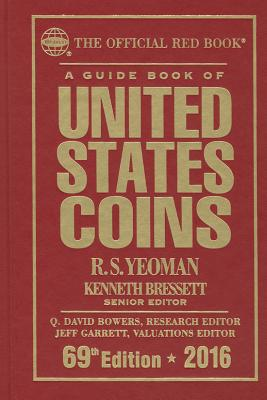 A Guide Book of United States Coins 2016 - Bressett, Kenneth, and Yeoman, R S