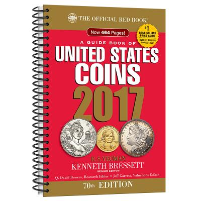 A Guide Book of United States Coins: The Official Red Book - Yeoman, R S, and Bressett, Kenneth E, and Bowers, Q David