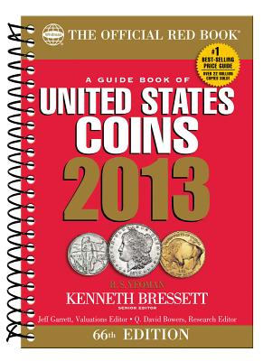 A Guide Book of United States Coins - Yeoman, R S, and Bressett, Kenneth (Editor)