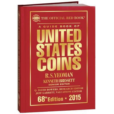 A Guide Book of United States Coins - Yeoman, R S, and Bressett, Kenneth E, and Bowers, Q David (Editor)