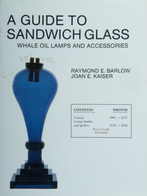 A Guide to Sandwich Glass: Whale Oil Lamps and Accessories -