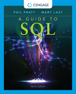 A Guide to SQL - Pratt, Philip, and Last, Mary Z.