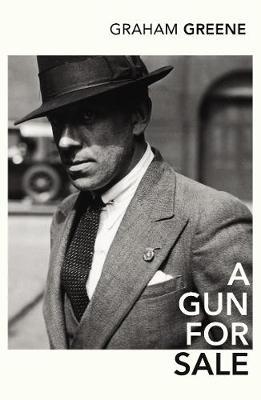 A Gun for Sale - Greene, and Greene, Graham
