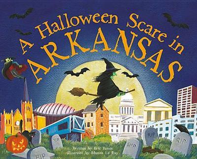 A Halloween Scare in Arkansas - James, Eric