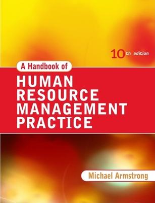 A Handbook of Human Resource Management Practice - Armstrong, Michael