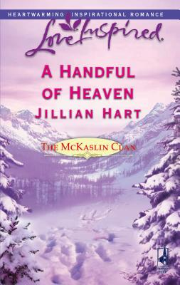 A Handful of Heaven - Hart, Jillian