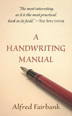 A Handwriting Manual - Fairbank, Alfred