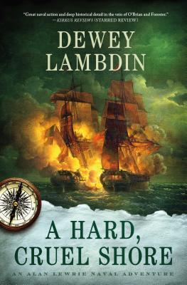 A Hard, Cruel Shore - Lambdin, Dewey
