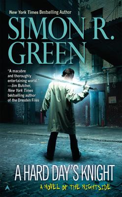 A Hard Day's Knight - Green, Simon R