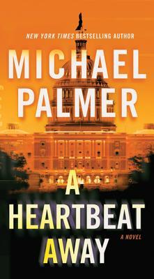 A Heartbeat Away - Palmer, Michael