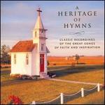 A Heritage of Hymns: Classical Recordings of the Great Songs of Faith and Inspiration - Various Artists