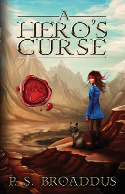 A Hero's Curse - Broaddus, Parker S