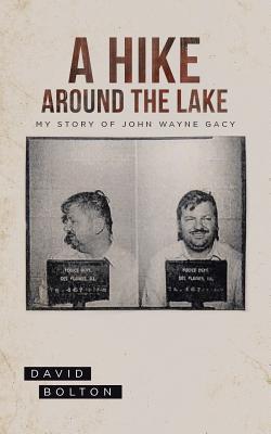 A Hike Around the Lake - Bolton, David