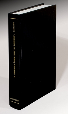 A Historical Commentary on Arrian's History of Alexander, Volume2: Commentary on Books IV-V - Bosworth, A B