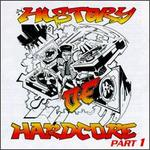 A History of Hardcore, Pt. 1