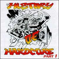 A History of Hardcore, Pt. 1 - Various Artists
