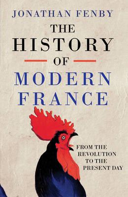 A History of Modern France - Fenby, Jonathan