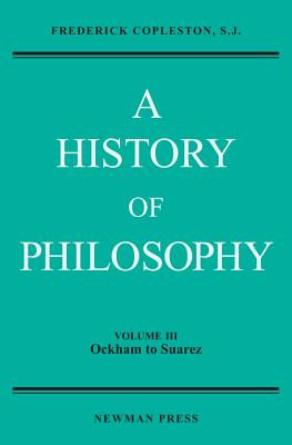 A History of Philosophy - Copleston, Frederick