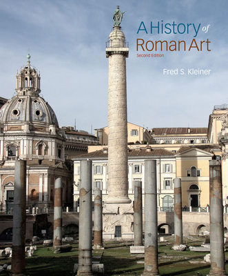 A History of Roman Art - Kleiner, Fred S