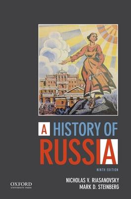 A History of Russia - Riasanovsky, Nicholas V, and Steinberg, Mark D