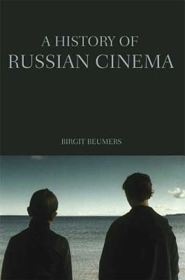 A History of Russian Cinema - Beumers, Birgit, Professor