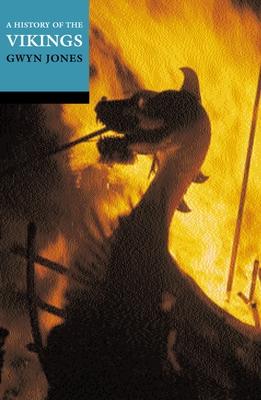 A History of the Vikings - Jones, Gwyn