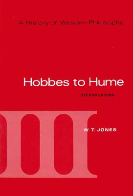 A History of Western Philosophy: Hobbes to Hume, Volume III - Jones, W T, and Fogelin, Robert J