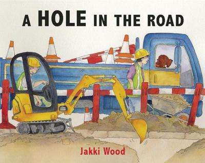 A Hole in the Road - Wood, Jakki