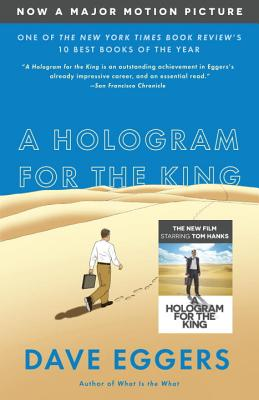 A Hologram for the King - Eggers, Dave