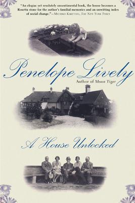 A House Unlocked - Lively, Penelope