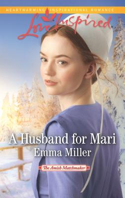A Husband for Mari - Miller, Emma