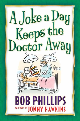 A Joke a Day Keeps the Doctor Away - Phillips, Bob